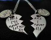 Hand stamped Broken Heart necklace, Best friends, couples, mother, daughter, pinky promise i said i'll never let you go and i never did