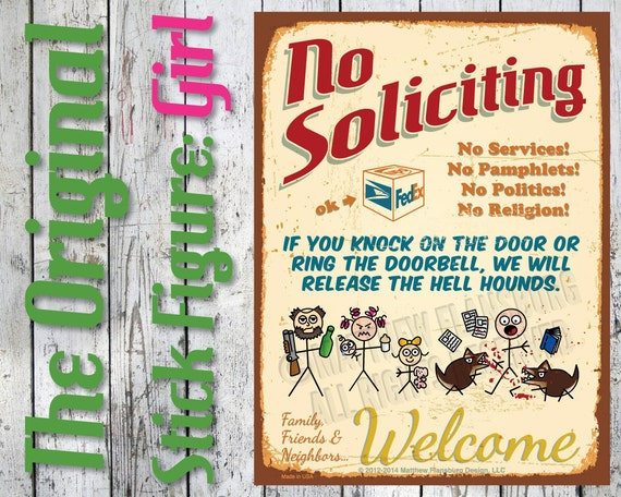 Original - NO SOLICITING Sign Clever Stick Figure w/ GIRL Solicitors Away: Customize, New, Durable, Waterproof, Ready to Hang, Outdoor Metal