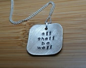 all shall be well necklace - faith necklace - faith jewelry - be well jewelry - inspirational quote necklace - inspirational quote