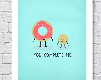 You Complete Me   Food Donuts   Digital Wall Art