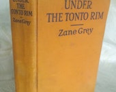 "Vintage book ""Under the Tonto Rim"" by Zane Grey"