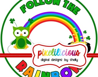 DIY Printable Follow the Rainbow Iron On Transfer - Digital Image for Tshirts or Bags - St Patrick Day Iron On - INSTANT DOWNLOAD
