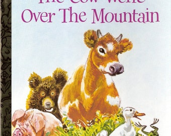 The Cow Went Over the Mountain Vintage Little Golden Book by Jeanette Krinsley Illustrated by Feodor Rojankovsky 1979