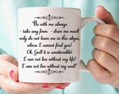 """Wuthering Heights Mug, Heathcliff """"Be With Me Always..."""" Book Quote, Emily Bronte"""