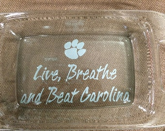Live, Breathe, and Beat Carolina College Football Engraved Pyrex Dish