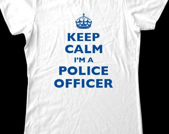 Keep Calm I'm A Police Officer T-Shirt - Soft Cotton T Shirts for Women, Men/Unisex, Kids
