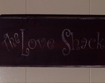 The Love Shack sign