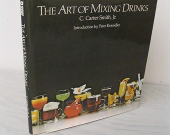 Vintage Bartending Book - The Art Of Mixing Drinks - 1981 - Mixology - Alcohol - Wine