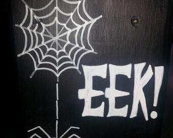 Eek ! Halloween shelf sitter sign