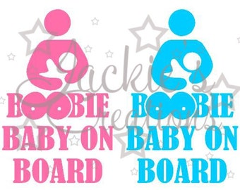 Boobie Baby on Board/Breastfeeding Decal