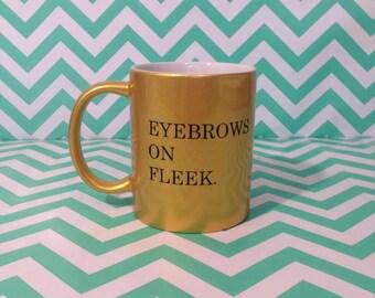 Eyebrows On Fleek Mug