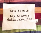 note to self:  avoid dating assholes pouch
