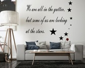 "Oscar Wilde ""We are all in the gutter, but some of us are looking at the stars"". Wall Art Decal"