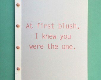 At First Blush I Knew You Were The One Card