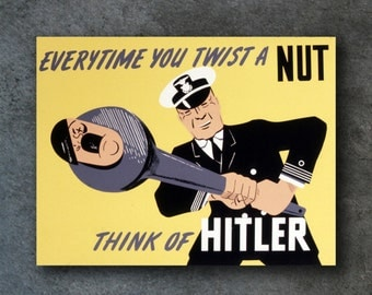 "Everytime you twist a Nut! Vintage World War Two Propaganda Reproduction Print - 13"" x 17"""