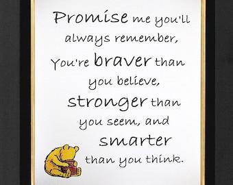 """Winnie the Pooh """"Promise Me """"Winnie the Pooh Promice Me Quote, Pooh Bear,Winnie The Pooh Prints, Winnie the Pooh Print, Child Room Decor"""