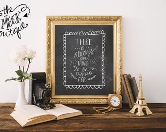INSTANT DOWNLOAD, There is Always Something to Be Thankful For, No. 359