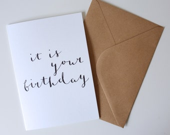 It Is Your Birthday / Birthday Celebration Card / A5 / Calligraphy / Hand-lettering / Dwight K Schrute / The Office