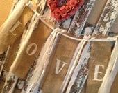Rustic Wedding LOVE sign BURLAP BANNER with vintage lace and linen, Wedding, Photo Prop, Honeymoon, Bedroom