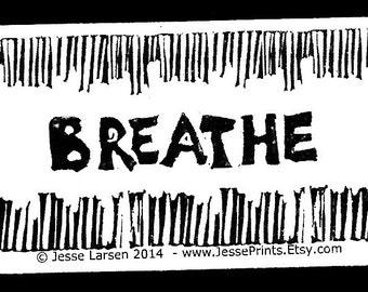 Magnet. Words. Breathe & design block prints by Jesse Larsen. Business card size. Yoga. Zen. Soulful, smart, sustainable. Artful reminder.