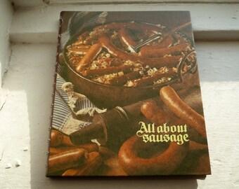 Sausage Cookbook, All About Sausage, Oscar Mayer, 1973, Spiral Bound Cookbook