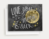 Love You To The Moon and Back Note Card - Hand Lettered Card - Moon Illustration - Chalkboard Card - Chalk Art