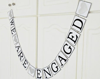FREE SHIPPING, We Are Engaged banner, Bridal shower banner, Engagement party decorations, Engaged photo prop, Bachelorette party, Silver