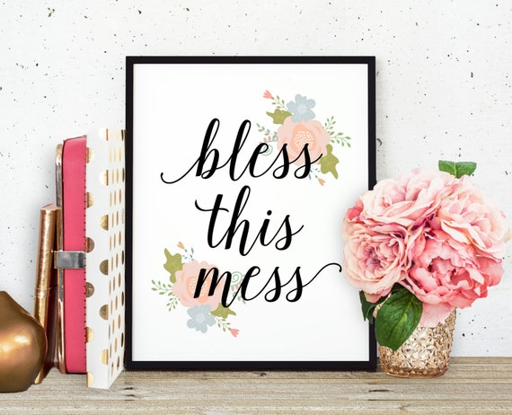 bless this mess art print modern girly home decor by bysamantha