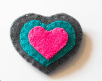 Felt heart brooch. Pink, grey and teal heart pin. Cute heart pin. Gift for a loved one. OOAK