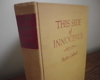 Vintage first edition This Side of Innocence by Taylor Caldwell romance