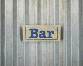 "Bar Sign in Indigo Blue - 8"" x 3-1/2"" -  Naturally Weathered Rustic Pallet Wood Hand Painted Door Sign -  Reclaimed Wood Business Sign"