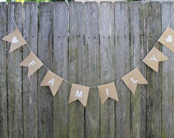 "FAMILY Bunting. Burlap Garland. ""family""  Banner. Fall Home Decor. Wedding Bunting. Home Decorations. Rustic Home. Family Photo Shoot Prop"