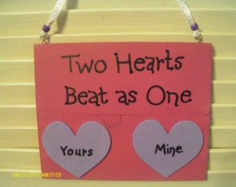 Two Hearts Beat as One Yours & Mine  Wall Hanging Sign Plaque