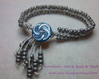 TUTORIAL Kumihimo - Hemp, Beads & Tassels