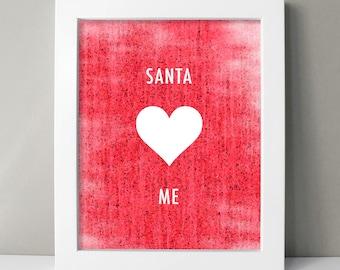 Red Fun Holiday Wall Decor - Holiday Art Print - Santa Loves Me (or choose your own wording) Wall Art - Christmas Prints