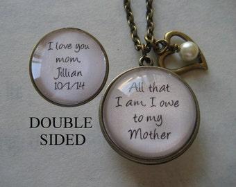 Double Sided Personalized Necklace - Mother of the Bride Necklace - All That I Am I Owe To My Mother - Customized Necklace