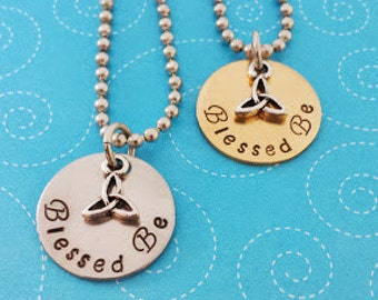"""Hand Stamped """"Blessed Be"""" with Triquetra Pendant"""
