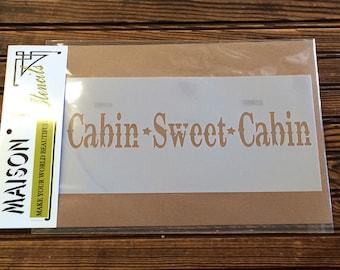 Cabin Sweet Cabin Stencil
