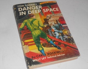 Tom Corbett Space Cadet Danger In Deep Space Hardcover Book By Carey Rockwell