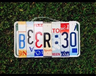 Beer. Party. Licenseplate. Bar. Recycled. Dad. Dorm. Sign. Summer. Mancave.
