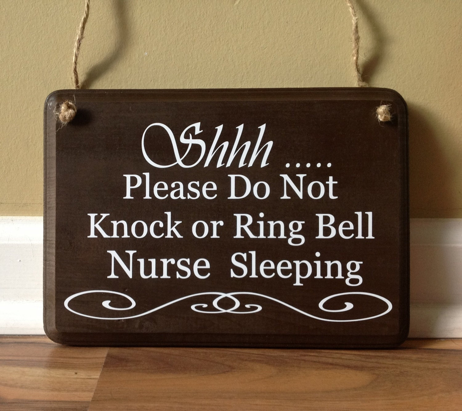 Shhh Please Do Not Knock Please Do Not Ring Bell Nurse