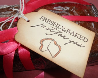 Freshly Baked Just for You, Baked Goods Tags, Gift Tags, Christmas Tags, Bread Tag,