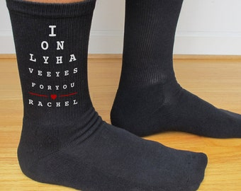 I Only Have Eyes For You, Custom Printed Mens Socks, Wedding, Engagement, Valentine's Day Gift Idea, Personalized Gifts