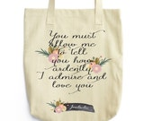 Jane Austen Tote - Book Bag - Pride and Prejudice Quote - Literary Quote Tote Bag - Word Art Shopping Bag - Cotton Canvas Summer Tote