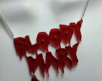 Laser cut acrylic Bloody Mary 'dripping' necklace