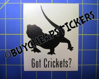 Bearded Dragon Decal/Sticker- Got Crickets? 3X4