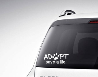 Adopt save a life with paw print vinyl car decal
