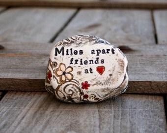 Miles apart friends at heart, inspirational friendship gift, friend moving away gift, friendship garden rock