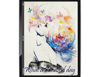"""Digital wallpaper for i pad, i phone, tablet pc and smartphone, Watercolor painting, """"What a beautiful day"""""""