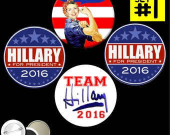 """Team Hillary Campaign Set of 4 PINBACK BUTTONS or magnets or mirrors Clinton for President 2016 pins badges 1.25"""" or 2.25"""" E11"""